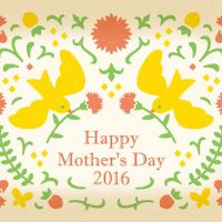 """Happy Mother's Day 2016"""